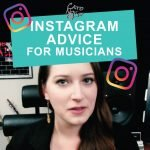 Instagram Advice for Musicians